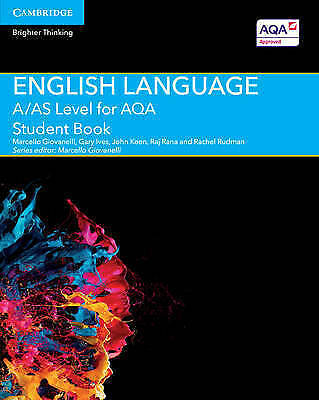 A/AS Level English Language for AQA Student Book by John Keen, Gary Ives (B203)