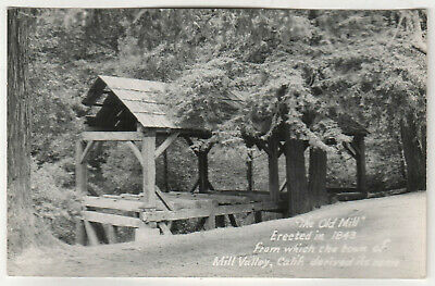 MILL VALLEY CALIFORNIA RPPC RP Real Photo Postcard OLD MILL Marin County ZAN