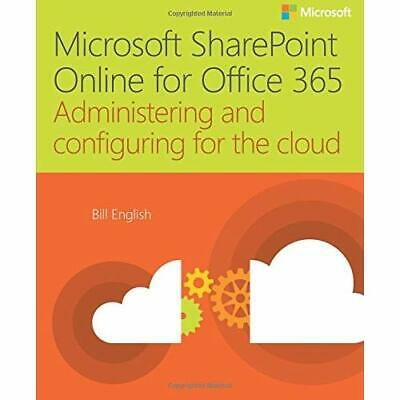 Microsoft Sharepoint Online for Office 365: Administeri - Paperback NEW Bill Eng