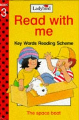 The Space Boat (Ladybird Read with Me: Key Words Reading Scheme Book 3) by Willi