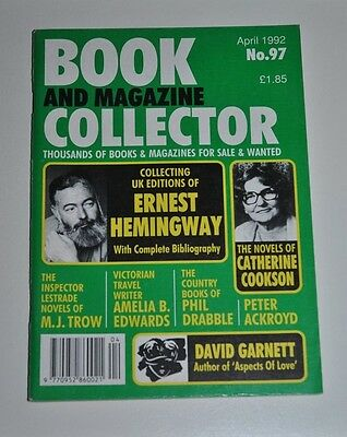 Book Collector # 97 April 1992 - Ernest Hemingway, M.J Trow, Garnett, Ackroyd