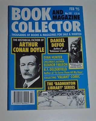 Book Collector # 131 Feb 1995 - Arthur Conan Doyle, Defoe, Delderfield, Farjeon