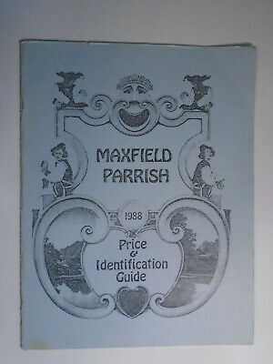 Maxfield Parrish Price & Identification Guide, 1988 Softcover, 6th Edition