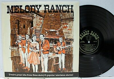 Rare Country LP - V/A - Melody Ranch - Gene Autry, Johnny Bond- Melody Ranch 101
