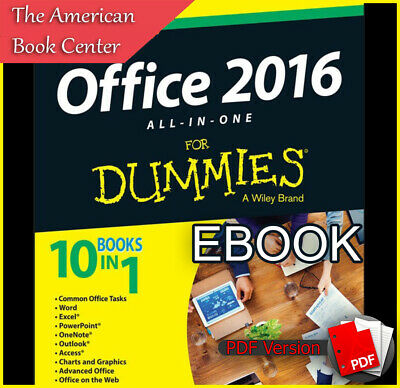 Microsoft Office 2016 All In One For Dummies (Word, Excel...10in1) [ebook,pdf]