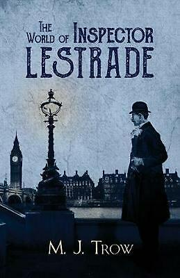 World of Inspector Lestrade by M.J. Trow Paperback Book Free Shipping!