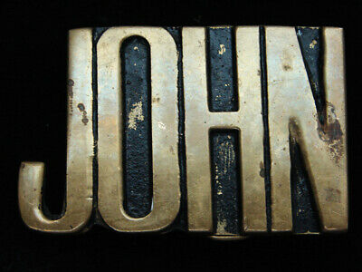 QD01120 VINTAGE 1970s CUT-OUT NAME **JOHN** SOLID BRASS BARON BELT BUCKLE