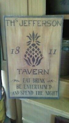 Primitive Wooden Sign ~ TH Jefferson  Tavern Sign ~ Pineapple ~ Awesome