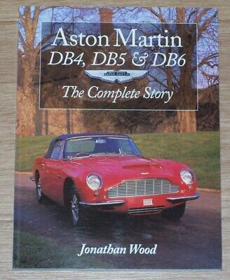 Soft-cover book Aston Martin DB4, DB5 & DB6, the complete story – Jonathan Wood