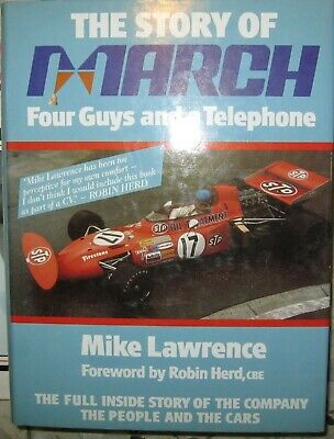 * The Story of March Four Guys and a Telephone Formula 1 Indy Ronnie Peterson
