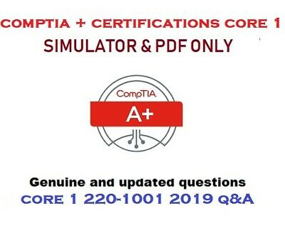 CompTIA A+ Certification Core 1 220-1001 Exam Questions & solutions and sim