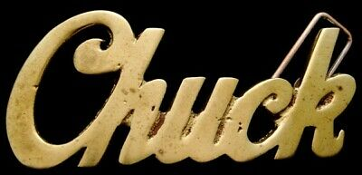 LK22125 *NOS* VINTAGE 1970s/80s CUT-OUT SCRIPT NAME **CHUCK** SOLID BRASS BUCKLE