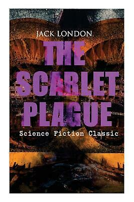 Scarlet Plague (science Fiction Classic) by Jack London (English) Paperback Book