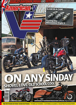 American-V Magazine Issue 95 Apr/May'19 UK Harley-Davidson Indian Motorcycles