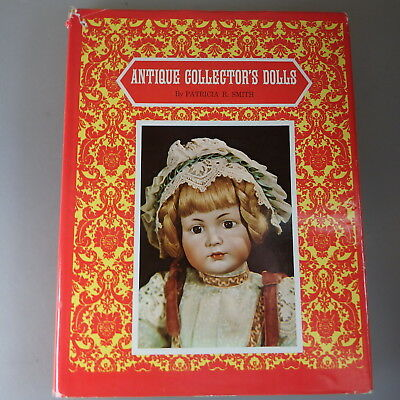 Patricia R. Smith: Antique Collector`s Dolls 1975 (51143)