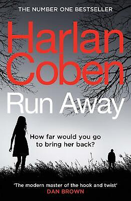 Run Away: From the international #1 bestselling author by Harlan Coben
