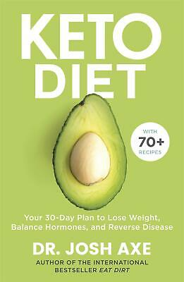 Keto Diet: Your 30-Day Plan to Lose Weight, Balance Hormones, Boost Brain Health