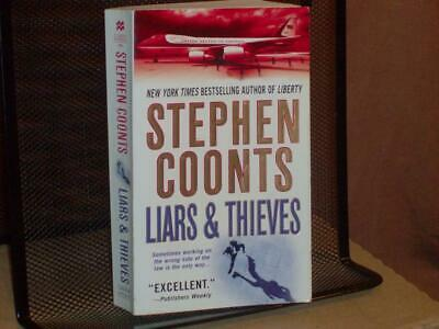 Liars and Thieves: A Tommy Carmellini Novel By Stephen Coonts (2004, Paperback)