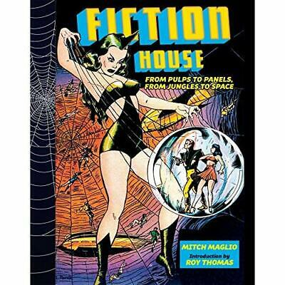 Fiction House: From Pulps To Panels, From Jungles To­ S - Hardback NEW Maglio, M