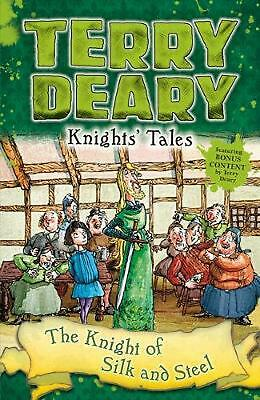 Knights' Tales: the Knight of Silk and Steel by Terry Deary Paperback Book Free