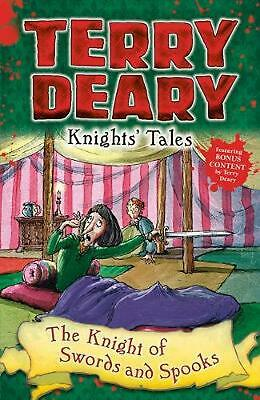 Knights' Tales: the Knight of Swords and Spooks by Terry Deary Paperback Book Fr