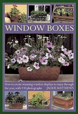 Wndow Boxes: How to Create Stunning Window Displays to Enjoy Throughout the Year