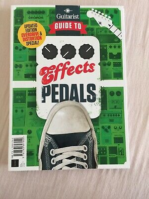 guitarist guide to effects pedals (brand new magazine)