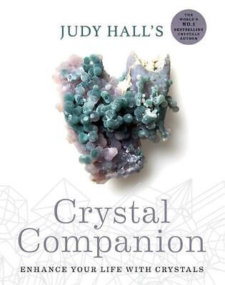 Judy Hall's Crystal Companion: Enhance your life with crystals by Judy Hall Pape