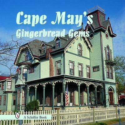 Cape May's Gingerbread Gems by Tina Skinner (English) Hardcover Book Free Shippi