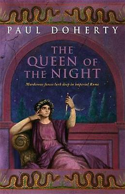 The Queen of the Night: Murder and suspense in Ancient Rome by Paul Doherty (Eng