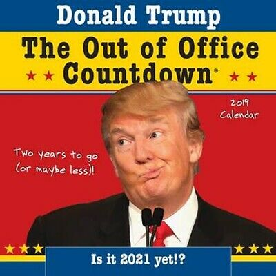 2019 Trump Out of Office Countdown Wall Calendar,  by Sourcebooks