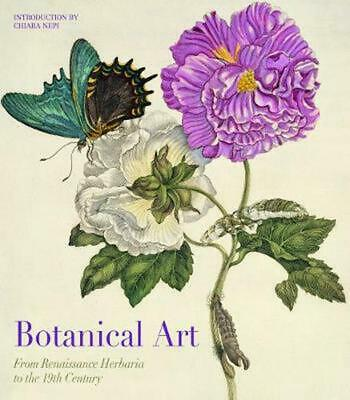 Botanical Art: From Renaissance Herbaria to the 19th Century by Andrea Accorsi H