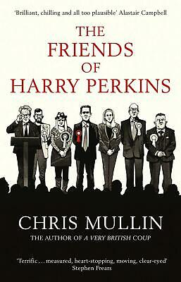 The Friends Of Harry Perkins por Chris Mullin