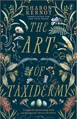 NEW The Art of Taxidermy By Sharon Kernot Paperback Free Shipping