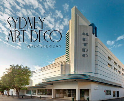NEW Sydney Art Deco By Peter Sheridan Hardcover Free Shipping