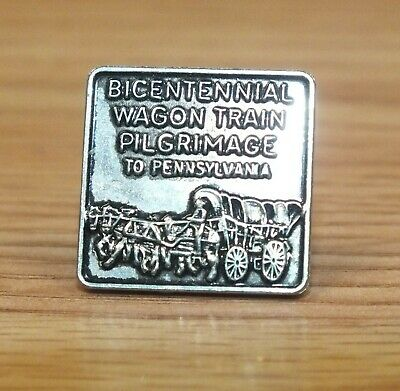 Bicentennial Wagon Train Pilgrimage to Pennsylvania Collectible Square Pin