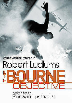 Robert Ludlum's The Bourne Objective by Eric van Lustbader.