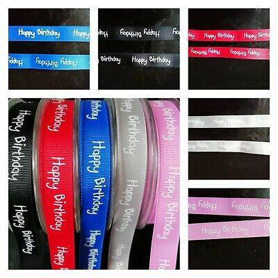 Happy Birthday Grosgrain Ribbon 15mm Various Colours and Lengths