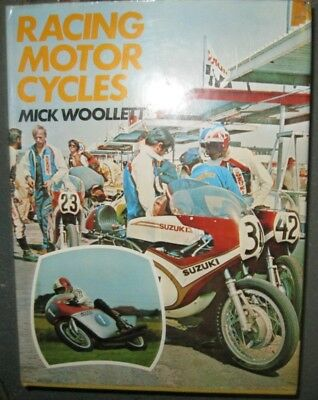 * Racing Motor Cycles  Mike Woollett 1974