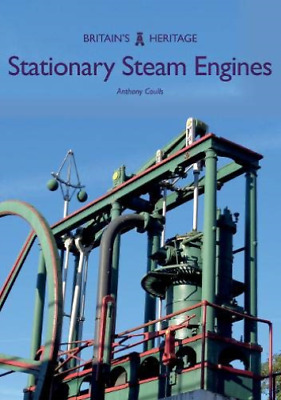 Anthony Coulls-Stationary Steam Engines (UK IMPORT) BOOK NEW