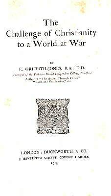 The Challenge of Christianity to a World at War, E. Griffith-Jones, Good Conditi