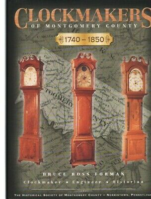 Clockmakers of Montgomery County 1740 - 1850, New Book, $0 Ship