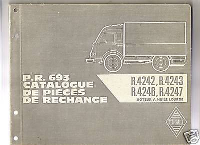 Renault Galion Pr 693 - R 4242 R 4243 R 4246 R 4247 - Catalogue Pieces Rechange