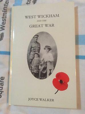 West Wickham and the Great War by Joyce Walker (Hardback, 1988) WW1