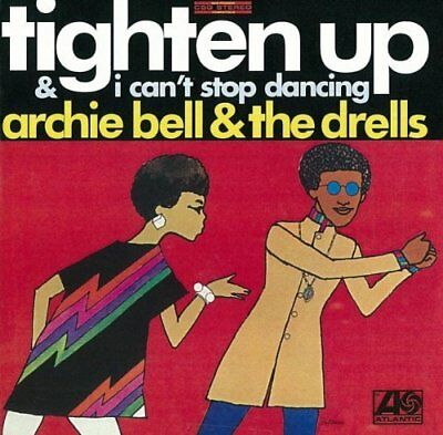 Archie Bell & The Drells Tighten Up & I Can't Stop Dancing-TWO 1968 Albums on CD