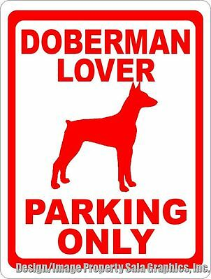Doberman Lover Parking Only Sign. Size Options. Gift Dog Owner Doby Breeder Dogs