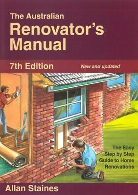 NEW Australian Renovators Manual  7th Edition By Allan STAINES Paperback