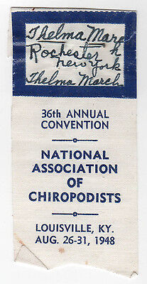 1948 LOUISVILLE KENTUCKY Ribbon CHIROPODIST Convention PODIATRY Podiatrist
