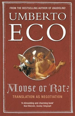 Mouse or Rat?: Translation as Negotiation, Eco, Prof Umberto, Good Condition Boo