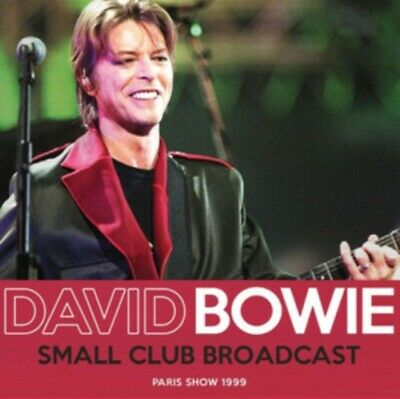 David Bowie - Small Club Broadcast NEW CD
